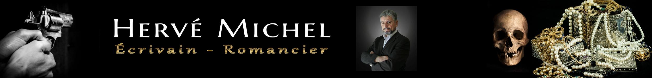 Hervé Michel Écrivain – Romancier